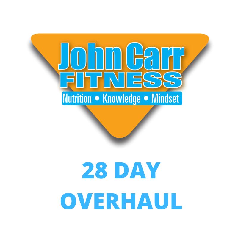28 Day Overhaul